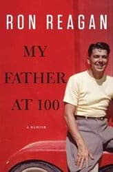 portada libro my father at 100 Ron Reagan