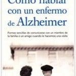 Libro 'Cómo hablar con un enfermo de Alzheimer'